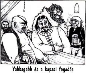 Yabbagabb és a kapzsi fogadós (Bíborhold magazin)